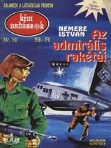 Az admirális rakétái (Kémvadászok-10) - Ekönyv - Nemere István
