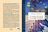 AZ EURÓPAI UNIÓ JÖVŐJE ÉS MAGYARORSZÁG MOZGÁSTERE - Ekönyv - LÓRÁNT KÁROLY