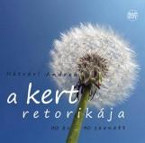 A KERT RETORIKÁJA - 40 ÉV-40 SZONETT - Ekönyv - HÉTVÁRI ANDREA