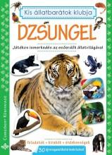 DZSUNGEL - KIS ÁLLATBARÁTOK KLUBJA FOGLALKOZTATÓ - Ekönyv - BOGOS KATALIN, NÉMETH CSONGOR