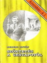 Szöktetés a Gestapotól (Kémvadászok-3) - Ekönyv - Nemere István
