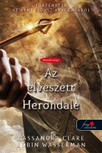 AZ ELVESZETT HERONDALE - FŰZÖTT - Ekönyv - CLARE, CASSANDRA-WASSERMAN, ROBIN