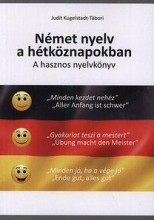NÉMET NYELV A HÉTKÖZNAPOKBAN - A HASZNOS NYELVKÖNYV - Ekönyv - KUGELSTADT-TÁBORI JUDIT