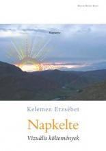 NAPKELTE - VIZUÁLIS KÖLTEMÉNYEK - ÜKH 2015 - Ekönyv - KELEMEN ERZSÉBET