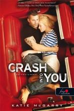 CRASH INTO YOU - SZÍVKARAMBOL - KÖTÖTT - Ekönyv - MCGARRY, KATIE