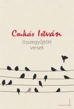 ÖSSZEGYŰJTÖTT VERSEK - Ekönyv - CSUKÁS ISTVÁN