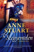A szégyentelen - Ekönyv - Anne Stuart