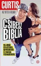 CURTIS - CSIBÉSZ BIBLIA - Ekönyv - CSONTOS RÓBERT, SZÉKI ATTILA