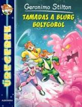 TÁMADÁS A BLURG BOLYGÓRÓL - ŰREGEREK - Ekönyv - STILTON, GERONIMO