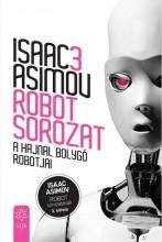 A HAJNAL BOLYGÓ ROBOTJAI - ROBOT SOROZAT 3. - Ekönyv - ASIMOV, ISAAC
