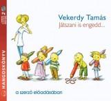 JÁTSZANI IS ENGEDD... - HANGOSKÖNYV - ÜKH 2015 - Ekönyv - VEKERDY TAMÁS