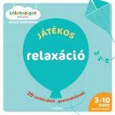 JÁTÉKOS RELAXÁCIÓ - 35 LAZÍTÓ JÁTÉK GYERMEKEKNEK - Ekönyv - DIEDERICHS, GILLES