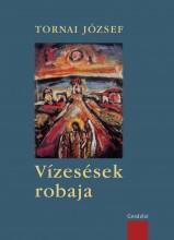 VÍZESÉSEK ROBAJA - Ekönyv - TORNAI JÓZSEF