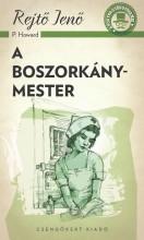 A BOSZORKÁNYMESTER - A PONYVA GYÖNGYSZEMEI - Ekönyv - REJTŐ JENŐ