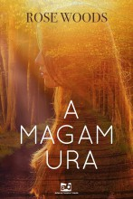 A magam ura - Ebook - Rose Woods