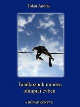 Találkozunk minden olimpiai évben - Ekönyv - Tokai András