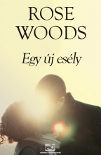 Egy új esély - Ekönyv - Rose Woods