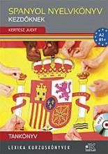 SPANYOL NYELVKÖNYV KEZDŐKNEK - TANKÖNYV CD-VEL - Ekönyv - LX-0223  KERTÉSZ JUDIT