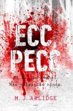 ECC, PECC - EZ ÉL, AZ MEGHAL. MÁS VÁLASZTÁS NINCS. - Ekönyv - ARLIDGE, M.J.