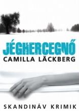 JÉGHERCEGNŐ - SKANDINÁV KRIMIK - Ekönyv - LÄCKBERG, CAMILLA