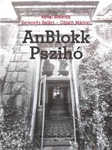 AnBlokk Pszihó - Ekönyv - Kovai Melinda - Berkovits Balázs - Oblath Márton