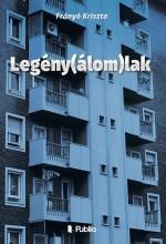 Legény(álom)lak - Ekönyv - Frányó Kriszta