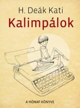 Kalimpálok - Ekönyv - H. Deák Kati