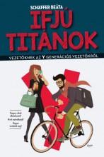 Ifjú titánok - Ebook - Schäffer Beáta