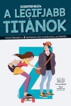 A legifjabb titánok - Ekönyv - Schäffer Beáta