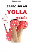 YOLLA MESÉI - Ekönyv - SZABÓ JOLÁN