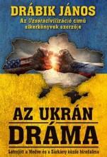 AZ UKRÁN DRÁMA - Ekönyv - DRÁBIK JÁNOS