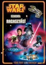 STAR WARS - FELADAT: RAGASZTÁS! 220 MATRICA - FOGLALKOZTATÓ 2. - Ekönyv - KOLIBRI GYEREKKÖNYVKIADÓ KFT.