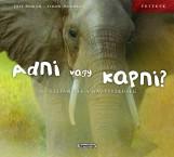 Adni vagy kapni? - Az elefánt és a nagylelkűség - Ebook - -