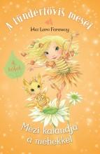 Mézi kalandja a méhekkel - Ekönyv - Lara Faraway