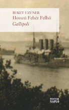 HOSSZÚ FEHÉR FELHŐ - GALLIPOLI - Ekönyv - UZUNER, BUKET