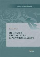RENDSZERVÁLTOZTATÁS MAGYARORSZÁGON - Ebook - BÁBA IVÁN