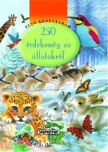 250 érdekesség az állatokról - Ekönyv - -