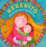 KEREKÍTŐ 1. - ÖLBELI JÁTÉKOK MONDÓKÁK (ÚJ, 2015) - Ekönyv - J. KOVÁCS JUDIT