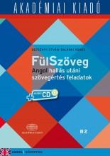 FÜLSZÖVEG - ANGOL HALLÁS UTÁNI SZÖVEGÉRTÉS FA. B2+VIRT. MELL. - Ekönyv - DEZSÉNYI ISTVÁN - SALÁMKI ÁGNES