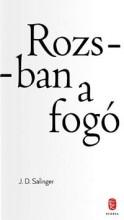 ROZSBAN A FOGÓ - Ekönyv - SALINGER, J.D.