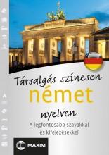 TÁRSALGÁS SZÍNESEN NÉMET NYELVEN - Ekönyv - MAXIM KÖNYVKIADÓ KFT. 2
