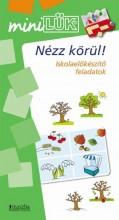 NÉZZ KÖRÜL! - ISKOLA ELŐKÉSZÍTŐ FELADATOK - MINI LÜK - Ekönyv - LDI247