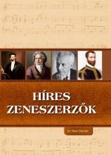 HÍRES ZENESZERZŐK - Ekönyv - CS. NAGY ZOLTÁN