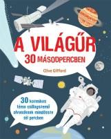 A VILÁGŰR 30 MÁSODPERCBEN - Ekönyv - GIFFORD, CLIVE