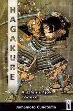 HAGAKURE - A SZAMURÁJOK KÓDEXE - HELIKON ZSEBKÖNYVEK - Ekönyv - CUNETOMO, JAMAMOTO