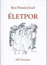 ÉLETPOR - Ekönyv - KISS PÉNTEK JÓZSEF