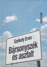 BÁRSONYSZÉK ÉS ASZFALT - Ekönyv - SZÉKELY ERVIN