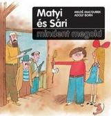 MATYI ÉS SÁRI MINDENT MEGOLD - Ekönyv - MACOUREK, MILOS-BORN, ADOLF