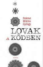 LOVAK A KÖDBEN - Ekönyv - SZÁRAZ MIKLÓS GYÖRGY