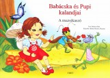 BABÁCSKA ÉS PUPI KALANDJAI - A MUZSIKASZÓ - Ekönyv - BELICZA BEA